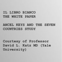 The White Paper – Ancel Keys and the Seven Countries Study